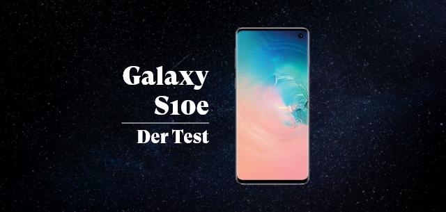 Das Galaxy S10e im Test, modern und futuristisch