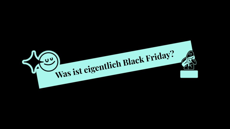 Was ist Black Friday?